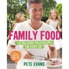 Family Food by Pete Evans RRP $39.99